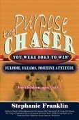 The Purpose Chaser: For Children, Ages 5 to 12
