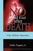 No Dead End after Death: The Bible Speaks