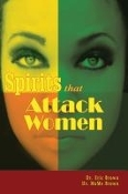 Spirits that Attack Women